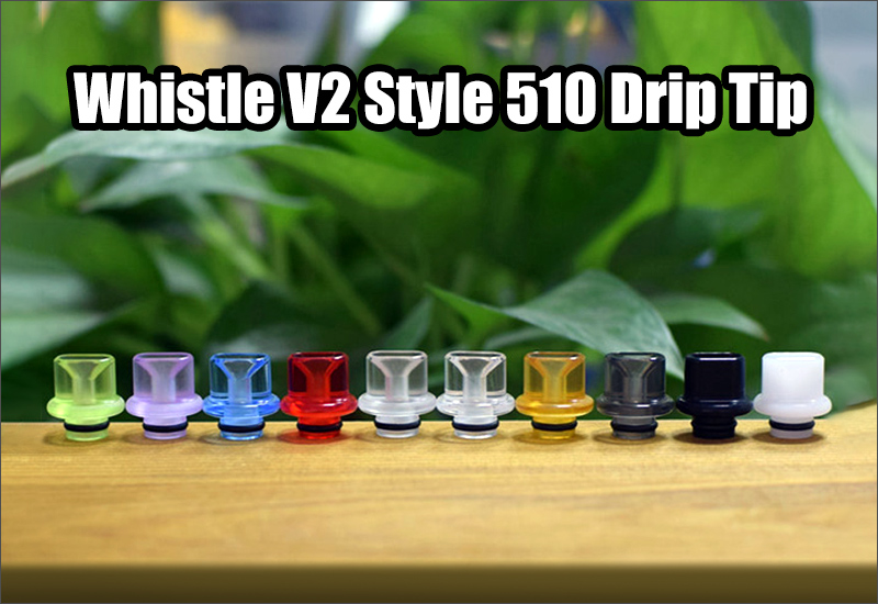 Whistle V2 Style 510 Drip Tip for DotMod DotAIO Po
