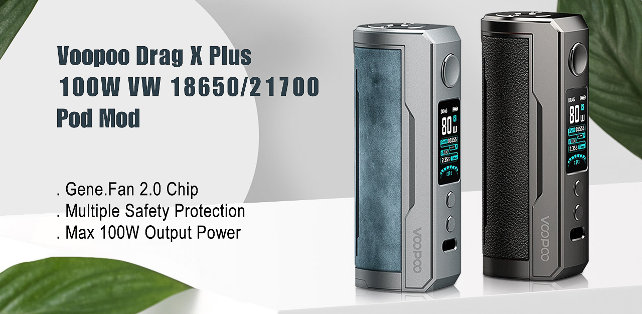 Voopoo Drag X Plus 100W VW 18650/21700 Pod Mod